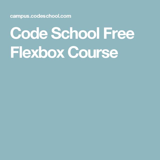 Code School Free Flexbox Course | Web | Coding, School, Free