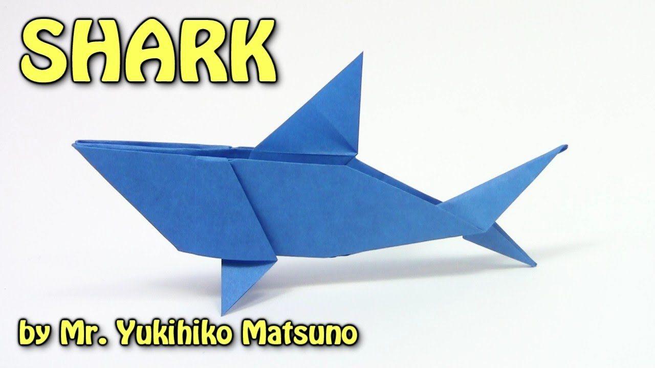 Origami SHARK by Mr. Yukihiko Matsuno - Yakomoga Origami tutorial