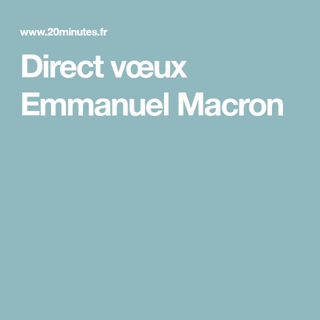Direct vœux Emmanuel Macron | le cours de francais | Pinterest