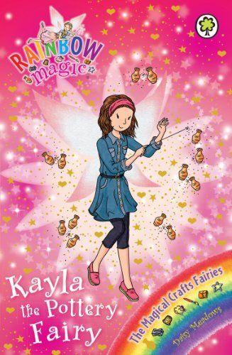 7915daefaff2 Rainbow Magic: The Magical Crafts Fairies: 141: Kayla the Pottery Fairy,  http