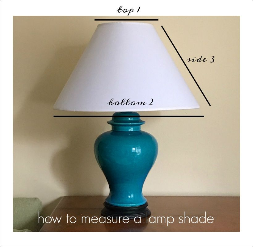 How To Measure Lamp Shade Impressive Lamp Shades  Everything You Always Wanted To Know  Lights Mud Decorating Inspiration