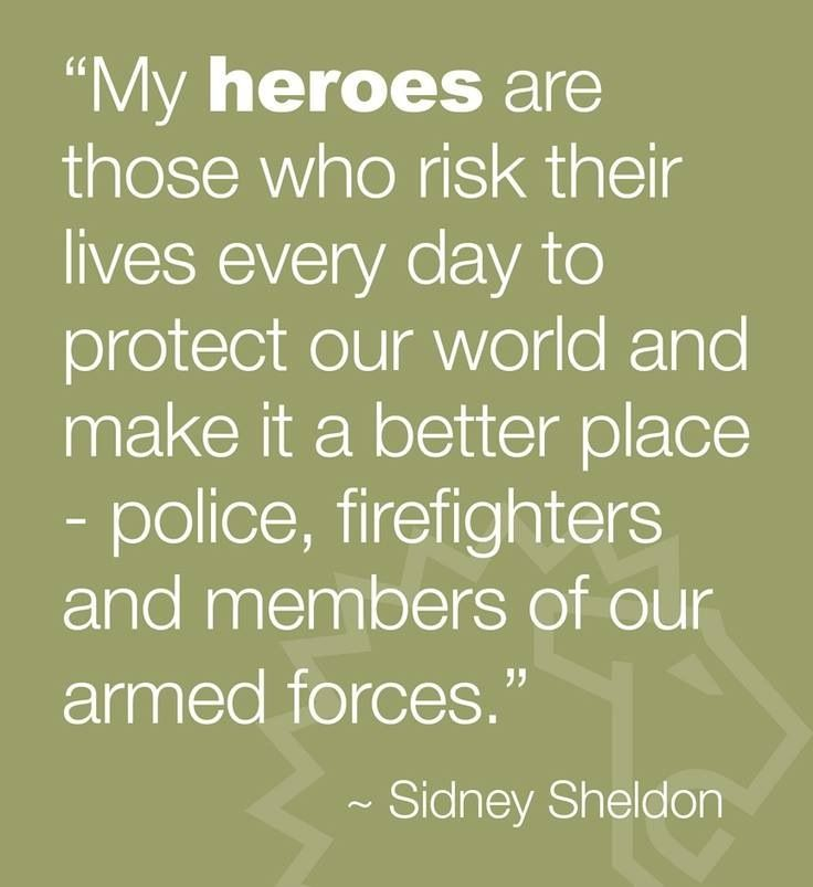 Hero Police Officer Quotes Quotesgram Police Police Police