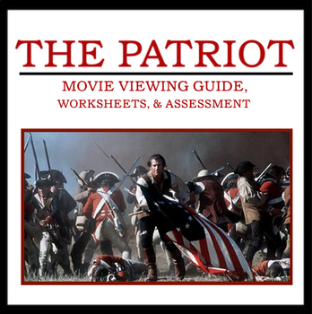The Patriot Movie Guide Includes Viewing Guide