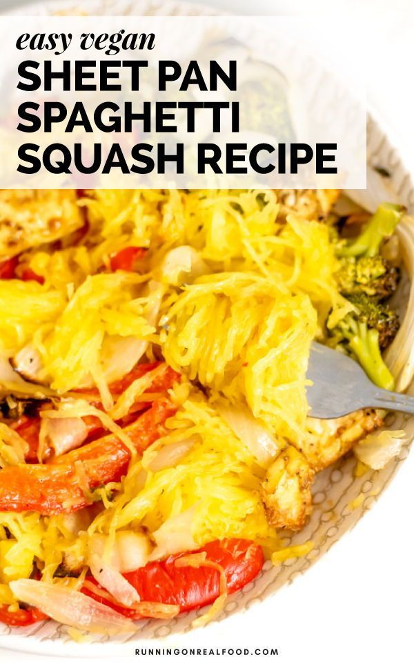 Easy Vegan Spaghetti Squash With Roasted Veggies