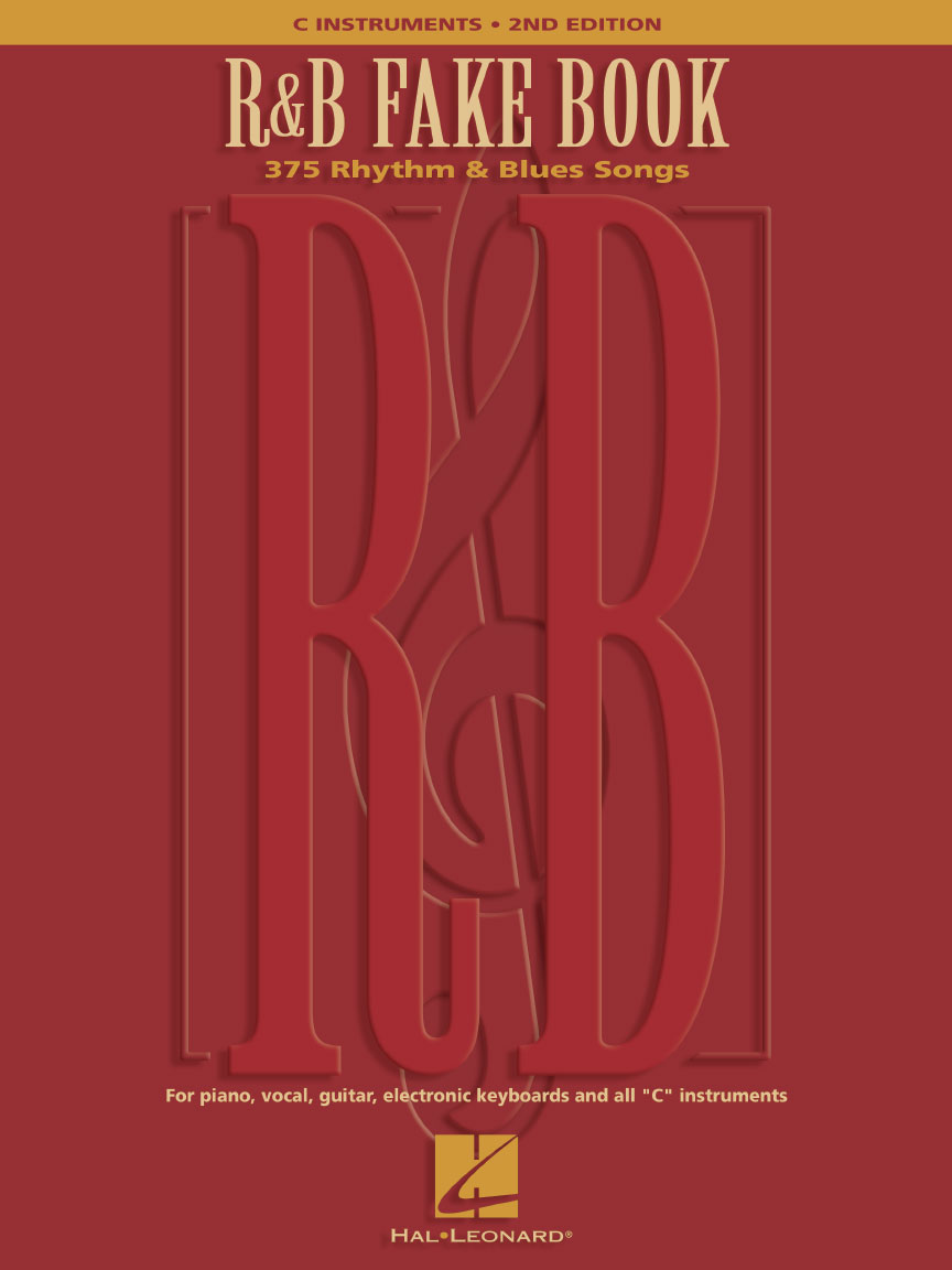 View The Product R B Fake Book 2nd Edition 375 Rhythm Blues Songs Series Fake Book Contributors Various Lyrics And Chords Blue Song Rhythm And Blues