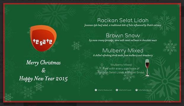 TeSaTe Christmas Special Menu, 9 Desember 2014 – 5 Januari 2015