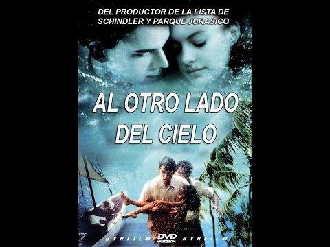 Al Otro Lado Del Cielo Película Completa Español Latino Peliculas Películas Completas Peliculas Catolicas