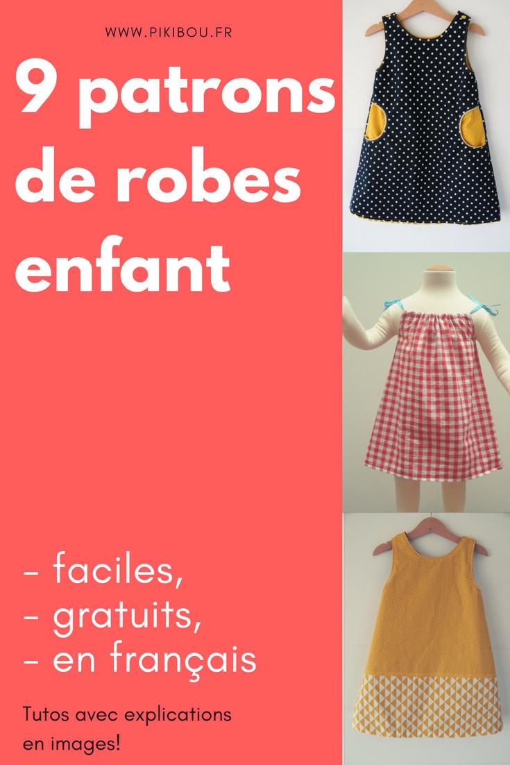 9 Patrons Couture De Robe Enfant Facile Gratuit Detaille Et En Francais Robe Enfant Patron Robe Enfant Gratuit Robe Petite Fille
