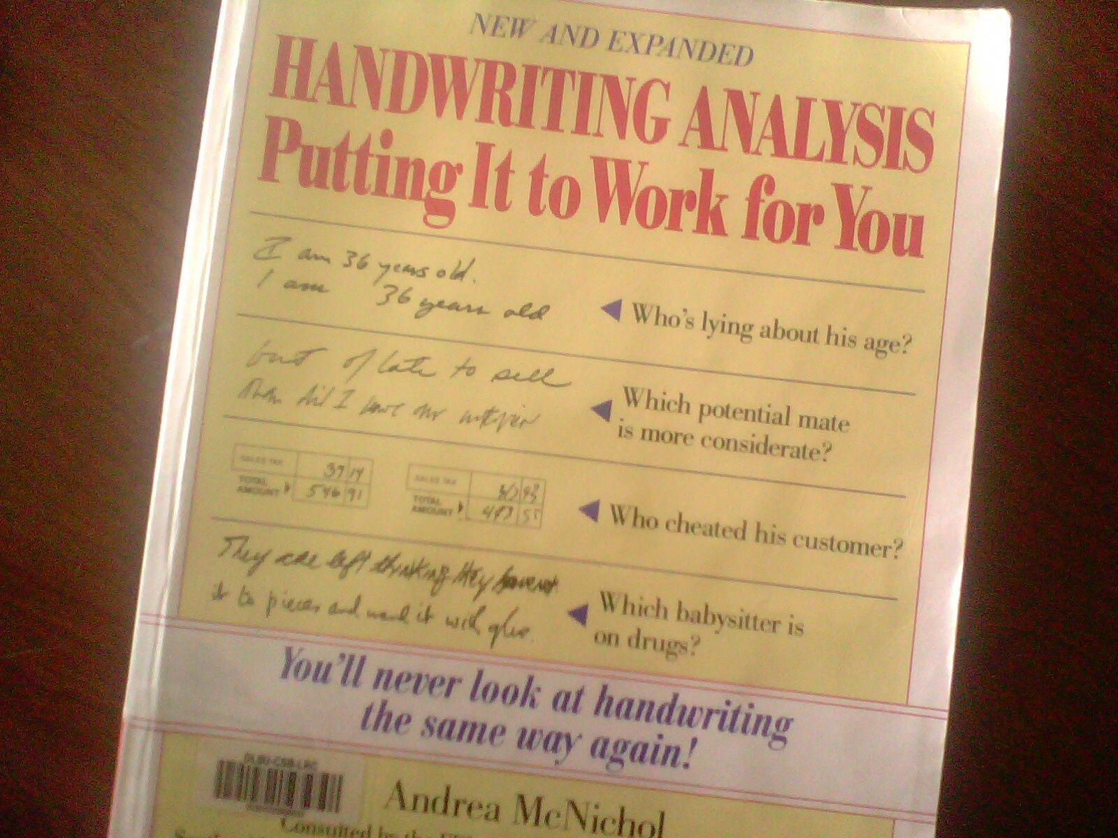 If You Re Into Graphology This Is Probably The Best Book I Ve Read On The Topic Why Yes I Do Spend A Lot Of Time S Handwriting Analysis Analysis Handwriting