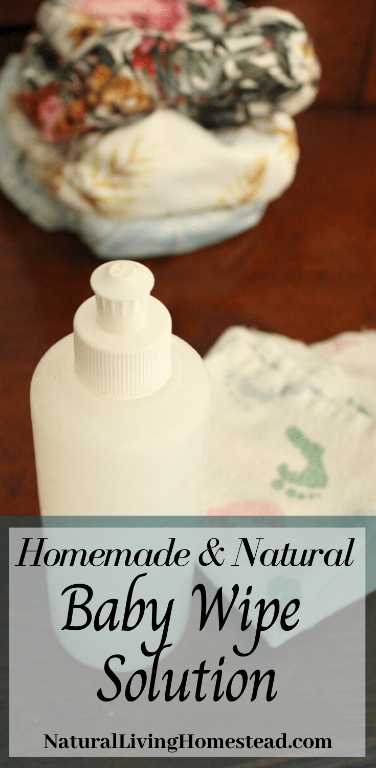 Homemade Natural Baby Wipe Solution Natural Living