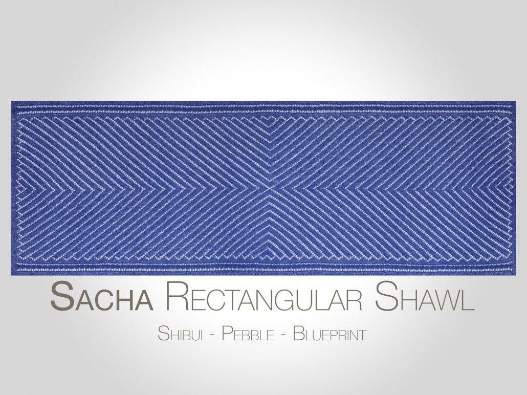Steve rousseau designs sacha rectangular shawl knitting pattern steve rousseau designs sacha rectangular shawl knitting pattern shibui knits pebble blueprint malvernweather Gallery