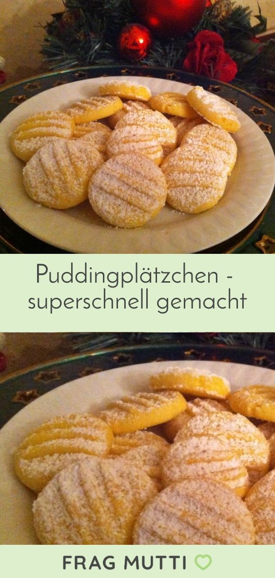 Leckere Puddingplätzchen  superschnell gemacht