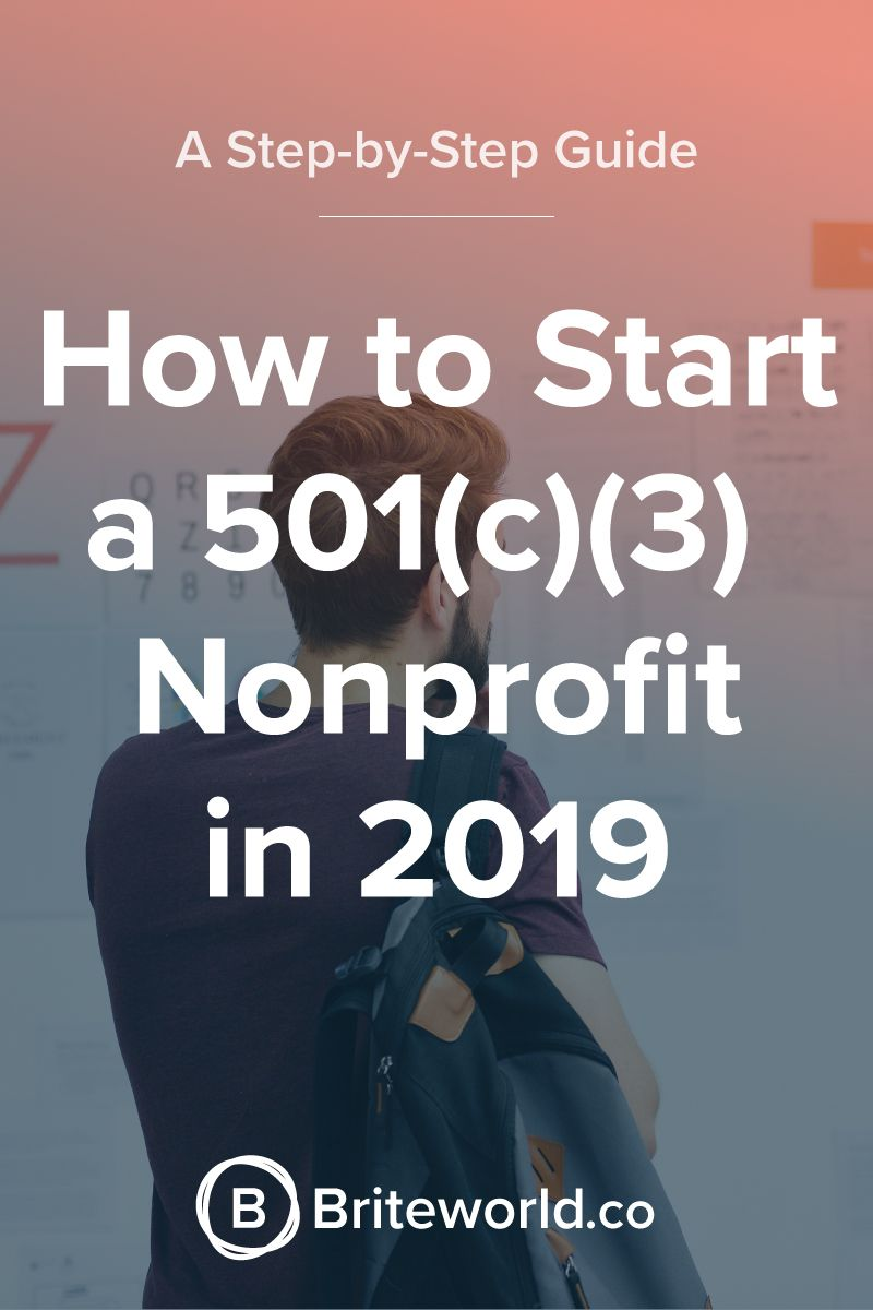 how to start a 501c3 nonprofit in 2019 a stepbystep