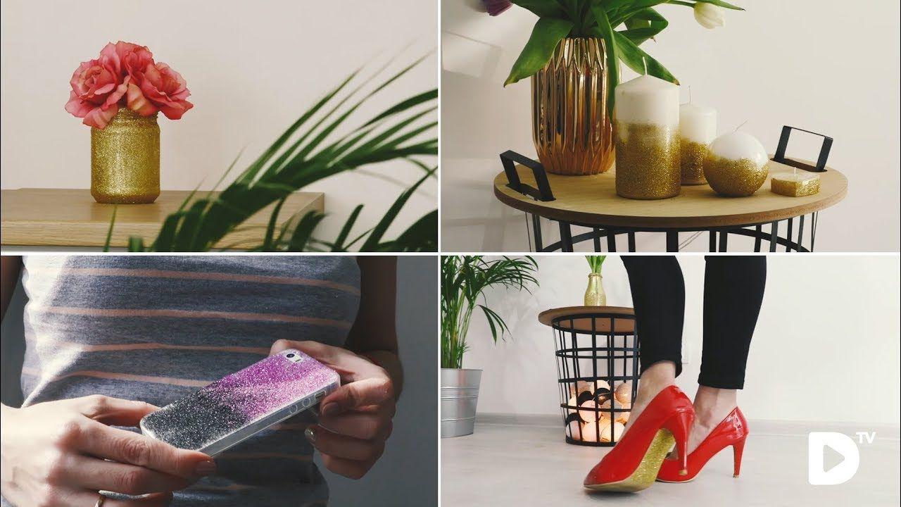 6 Najlepszych Pomyslow Na Wykorzystanie Brokatu Triki Domodi Tv Glitter Diy Home Decor Decor Furniture