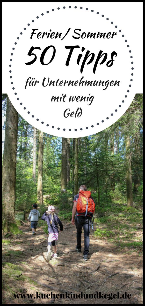 Sommerferien – Wohin nur mit den Kindern? 50 Tipps für Unternehmungen mit kleinem Geld