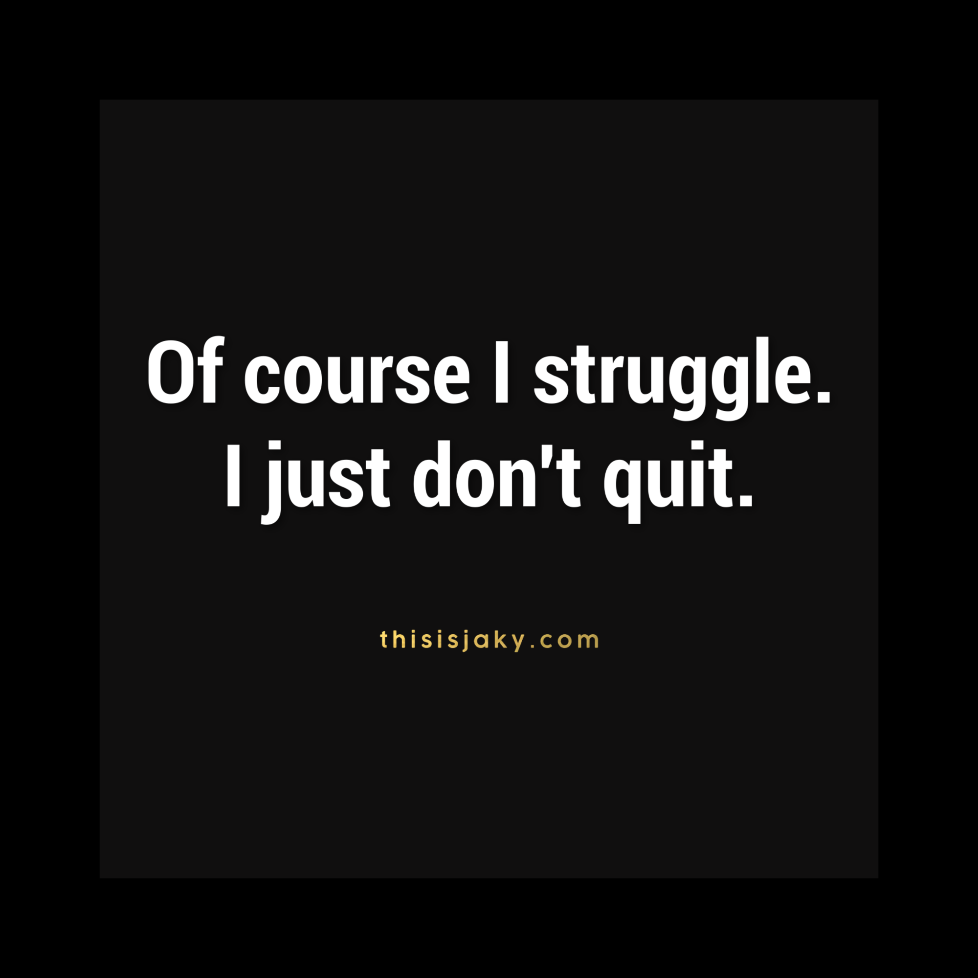 Don T Give Up Quitting Quotes Keep Going Quotes Giving Up Quotes
