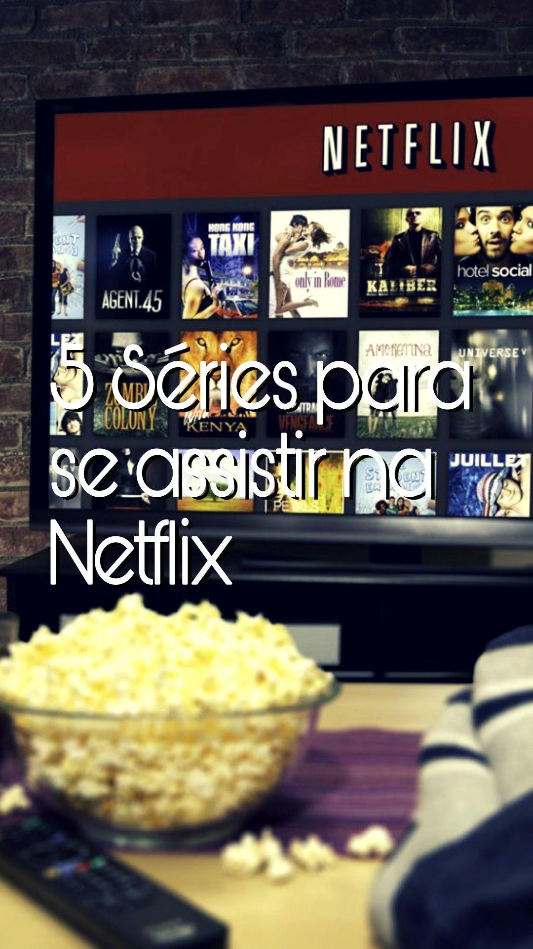 Acabou De Assistir Aquela Serie Vem Ca Que Te Indico 5 Netflix