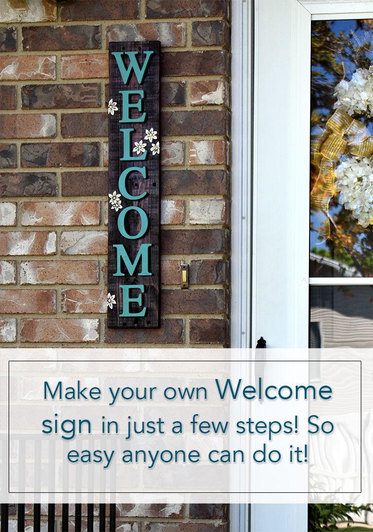 Welcome Sign Diy Signs Welcome Signs Front Door Wooden