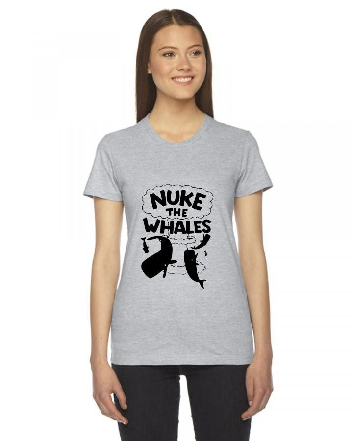 nuke the whales awesome funny Ladies Fitted T-Shirt