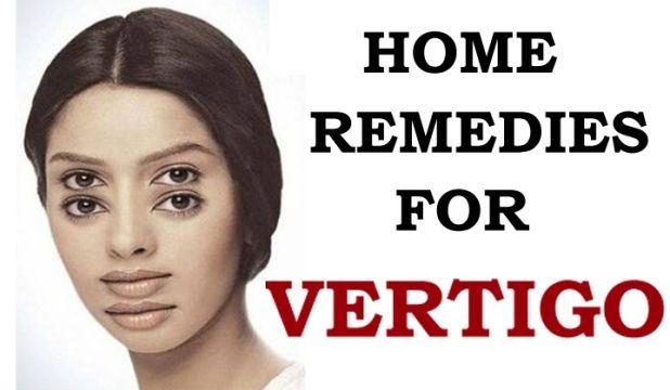 Home Remedies For Vertigo Home Remedies For Vertigo