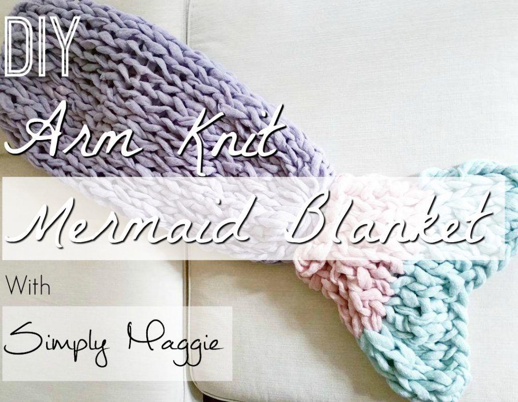 Arm Knitting Blanket Patterns : Arm knit mermaid blanket free pattern simplymaggie