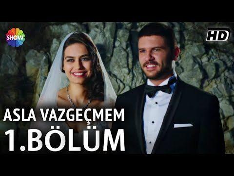 Asla Vazgeçmem episode 1 (English Subtitles) Turkish TV series