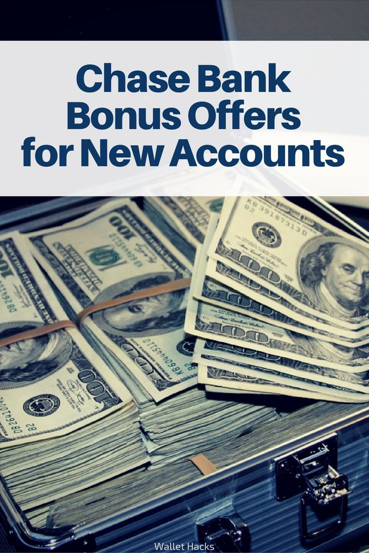Chase Bank Promotions Up To 350 For