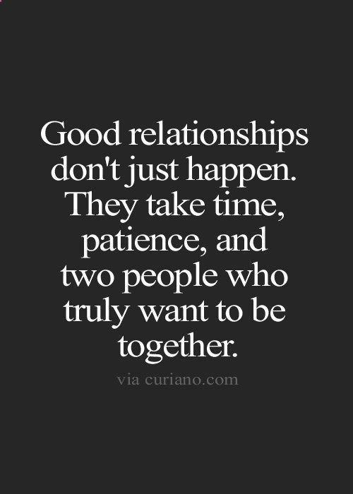 GOOD RELATIONSHIPS TAKE TIME! IT TOOK US YEARS BABY,WLDNT CHANGE IT FOR NOTHING …