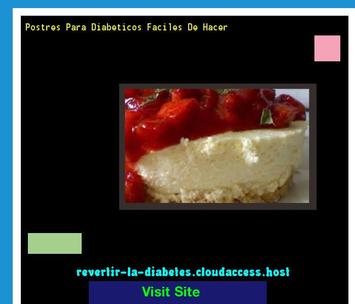 Postres Para Diabeticos Faciles De Hacer 182719 - Aprenda como vencer la diabetes y recuperar su salud.