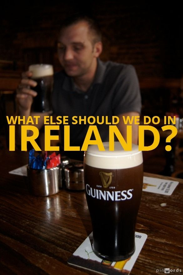 Looking for ideas of what to see in Ireland