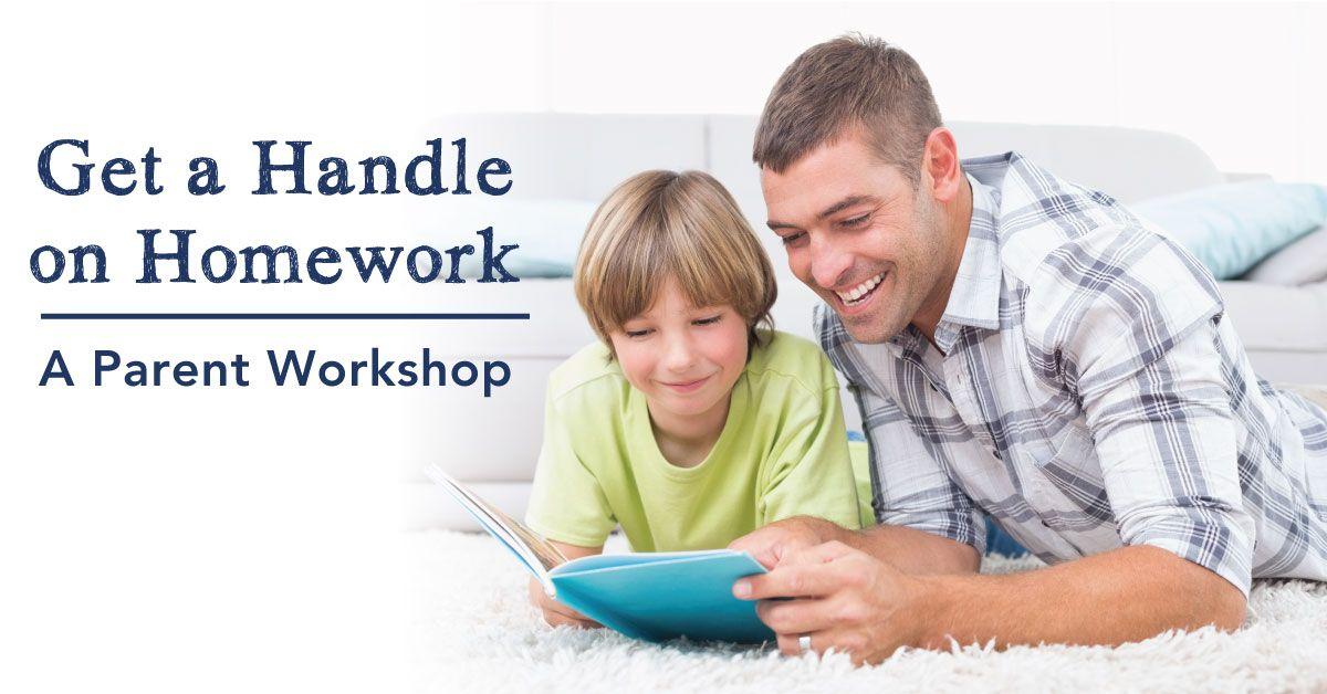 Get a Handle on Homework A Parent Parenting