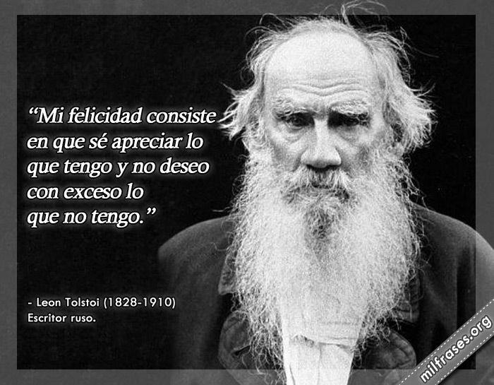 Leon Tolstoi Escritor Ruso Milfrases Org Inpirational Quotes Smart Quotes Buddhist Quotes