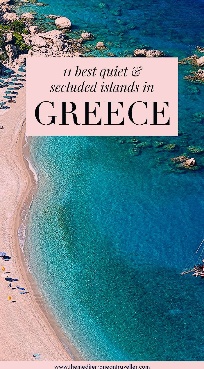 Photo of 11 Best Quiet and Secluded Greek Islands to Escape the Crowds