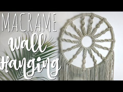 Macrame Wall Decor Step By Step Tutorial For Beginners Youtube Macrame Wall Hanging Patterns Diy Dream Catcher Tutorial Macrame Wall Hanging