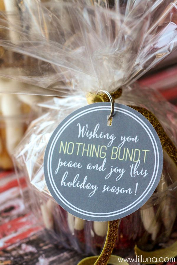 Love This Holiday Gift Idea Nothing Bundt Cake Free Tags On