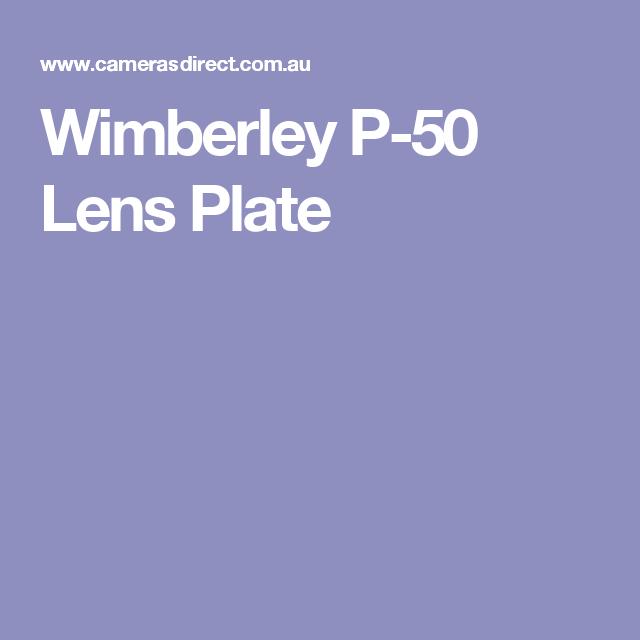 Wimberley P-50 Lens Plate