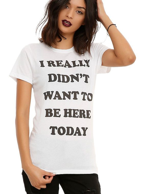 Really Didn't Want To Be Here Today Girls T-Shirt, WHITE