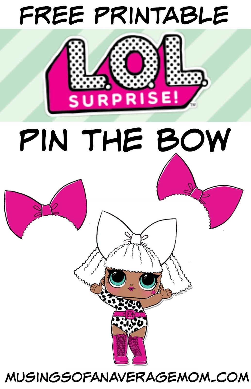 Pin The Bow On The L O L Doll Birthday Party Games For Kids