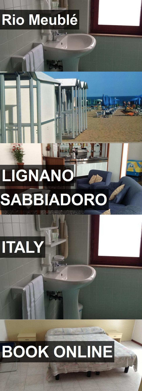 Hotel Rio Meublé in Lignano Sabbiadoro, Italy. For more