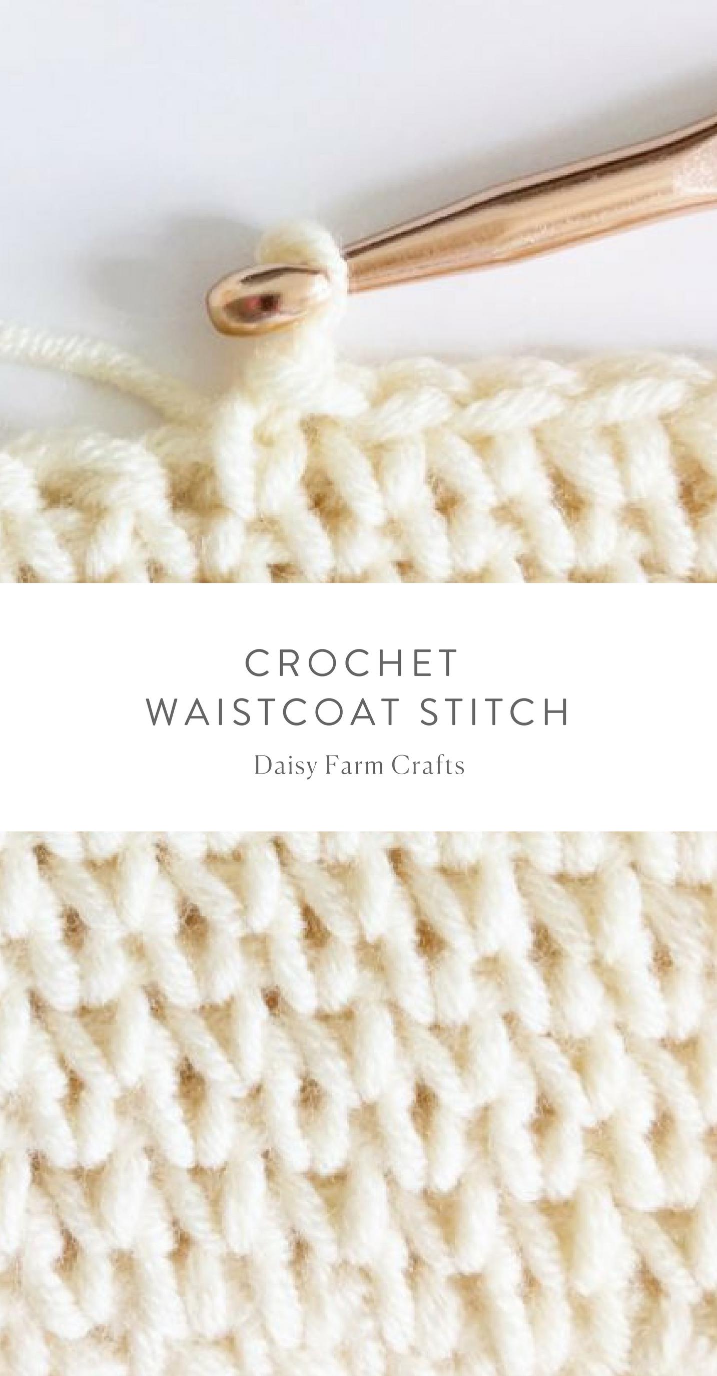 Crochet Waistcoat Stitch - Daisy Farm Crafts #crochet | DIY & Crafts ...