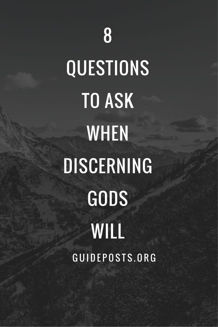 8 questions to ask when discerning gods will
