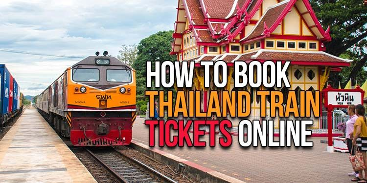 How To Book Thailand Train Tickets Online Step By Step Guide Train Tickets Online Tickets Thailand