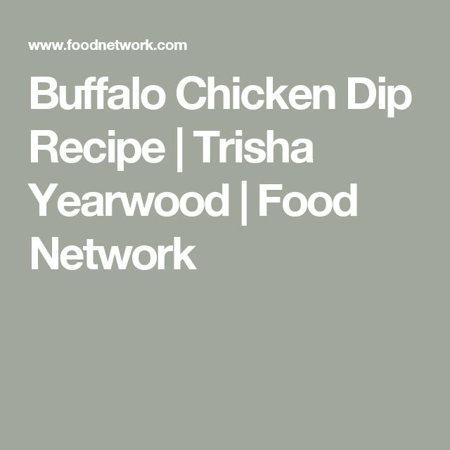 Buffalo chicken dip recipe trisha yearwood food network buffalo chicken dip recipe trisha yearwood food network forumfinder Image collections