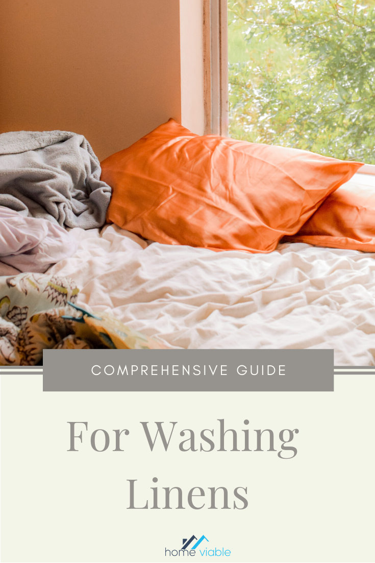 How To Wash Linen A Washing Guide For All Linens Homeviable Com In 2020 Washed Linen House Cleaning Tips Cleaning Techniques