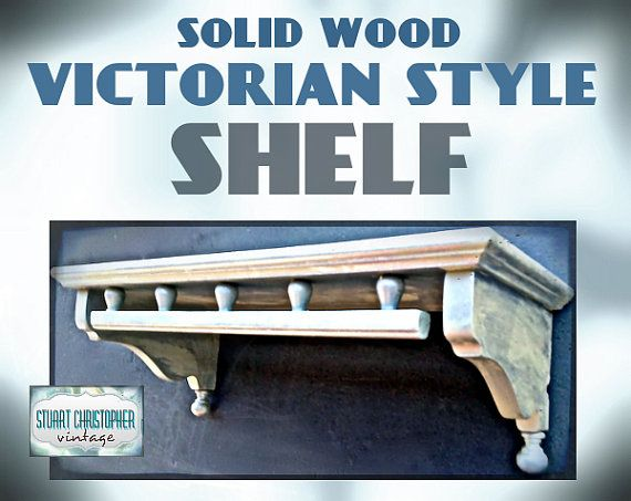 Small Rustic Chic Victorian Stye Wall Shelf  by stuartchristopher, $49.00