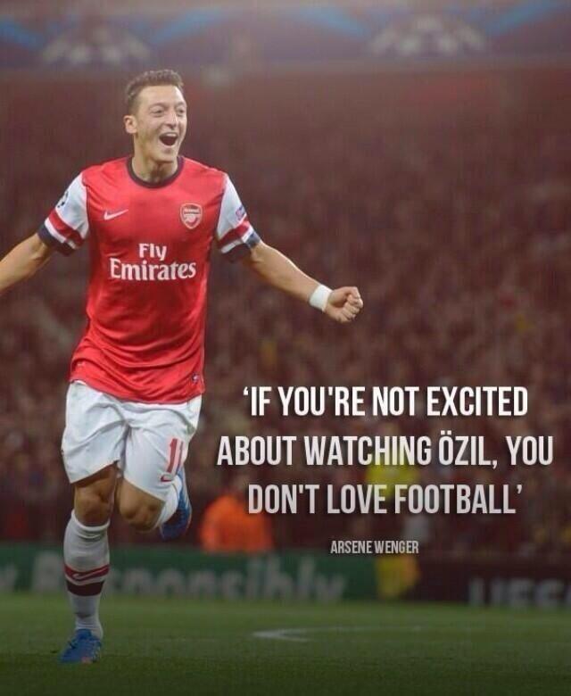 Mesut Özil, (Arsene Wenger Quote) my ozil Pinterest