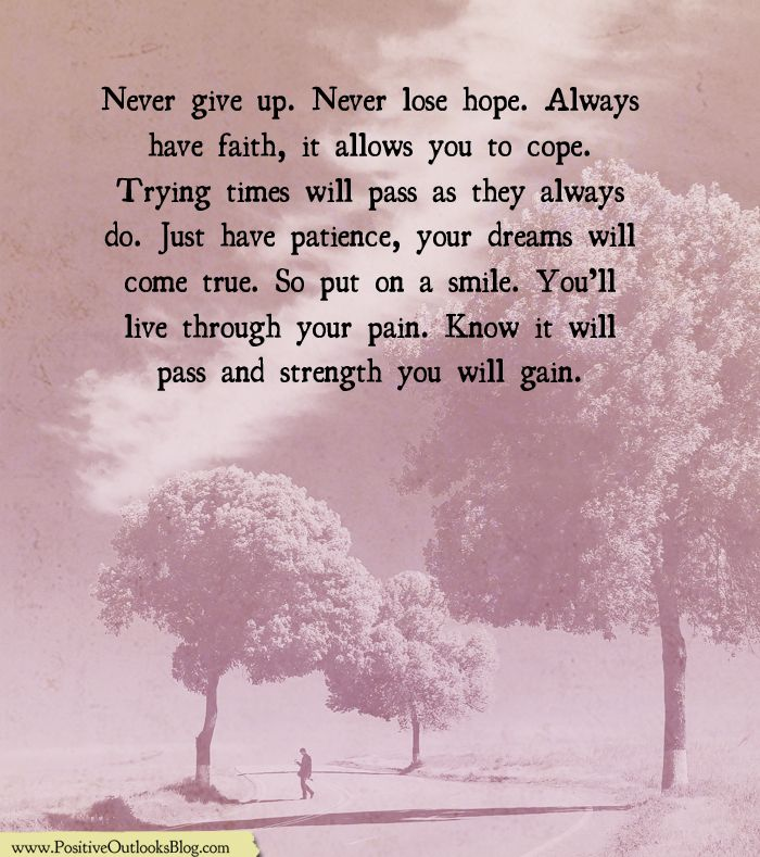 Positive Outlooks Blog Never Lose Hope Believe In You Dreams Do Come True