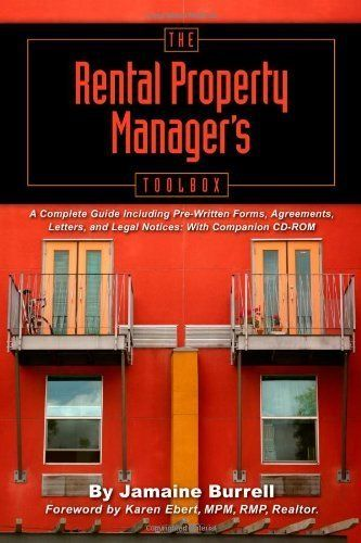 The Rental Property Manager\u0027s Toolbox A Complete Guide Including