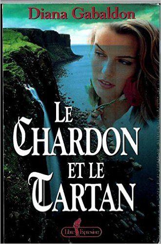 Chardon Et Le Tartan T1 Amazon Com Diana Gabaldon Books