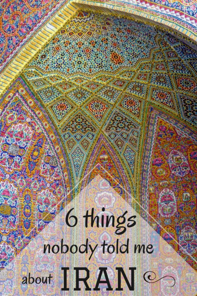6 Things Nobody Told Me About Travel To Iran